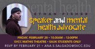 Speaker and Mental Health Advocate February 28